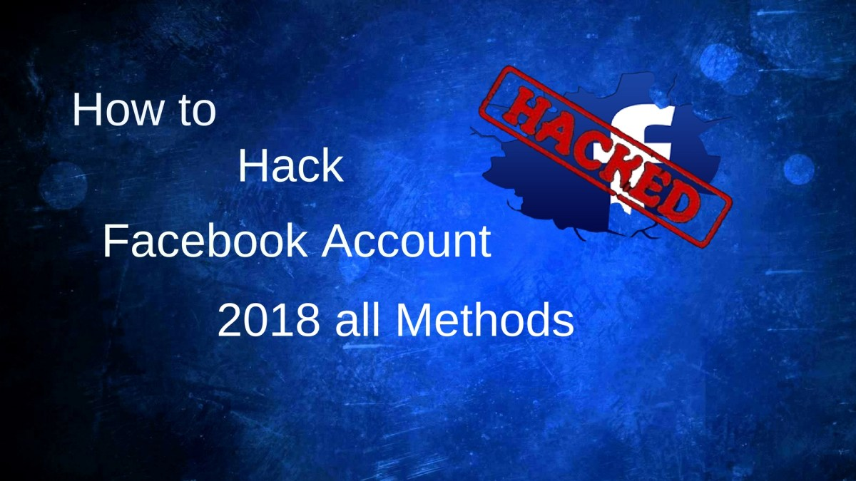 Best Ways to Hack Facebook account Easily [2018]
